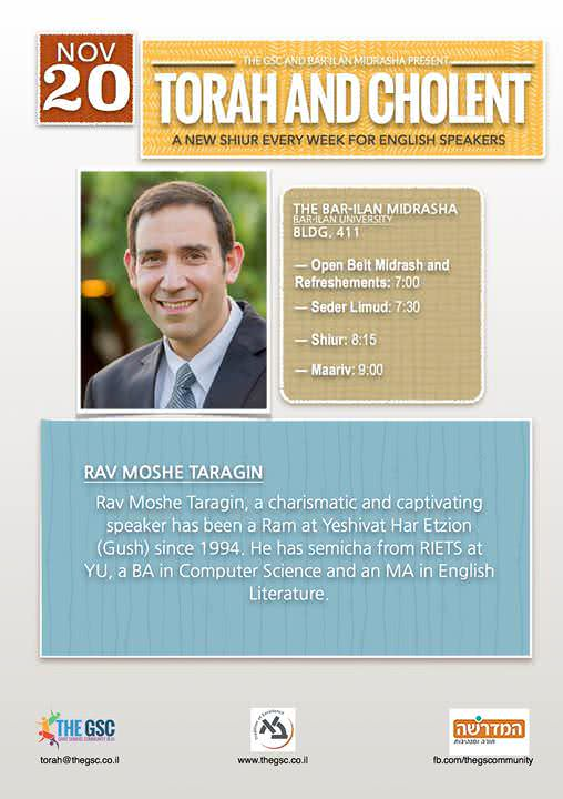 Torah & Cholent: Rav Moshe Taragin 1